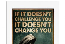 Gym-Room-If-it-doesnt-challenge-you-It-doesnt-change-you-poster