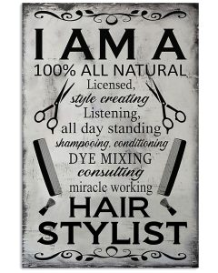 Hair-Stylist-I-am-a-100-all-natural-poster