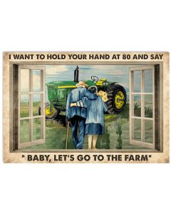 I-want-to-hold-your-hand-at-80-and-say-Baby-lets-go-to-the-farm-poster