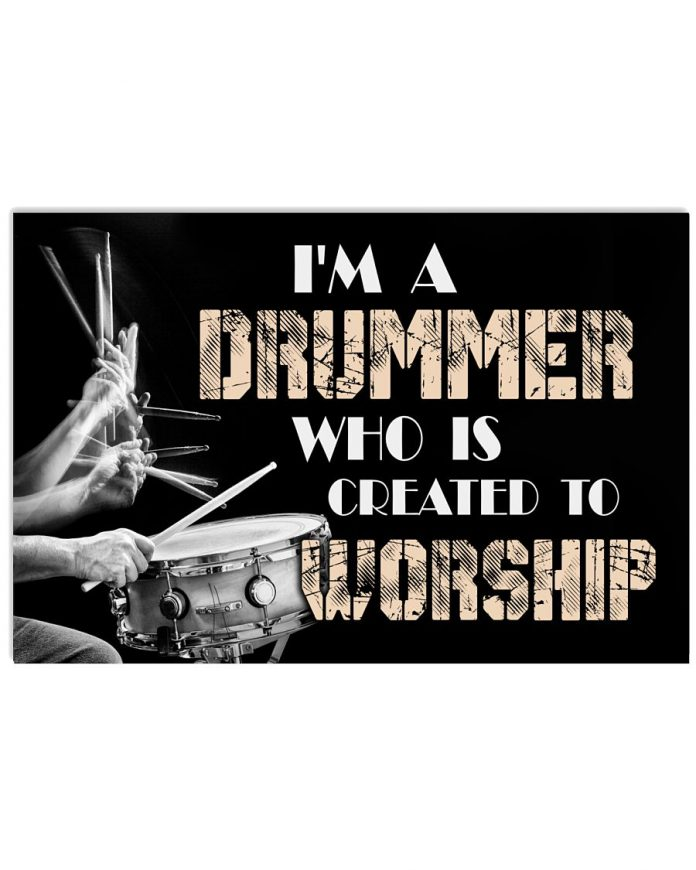 Im-A-Drummer-Who-Is-Created-To-Worship-Poster