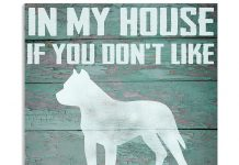 In-my-house-If-you-dont-like-Pit-Bulls-you-can-sleep-outside-poster