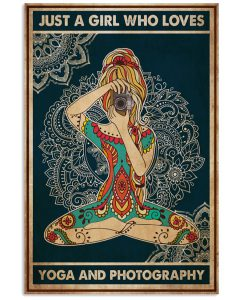 Just-a-girl-who-loves-yoga-and-photography-poster