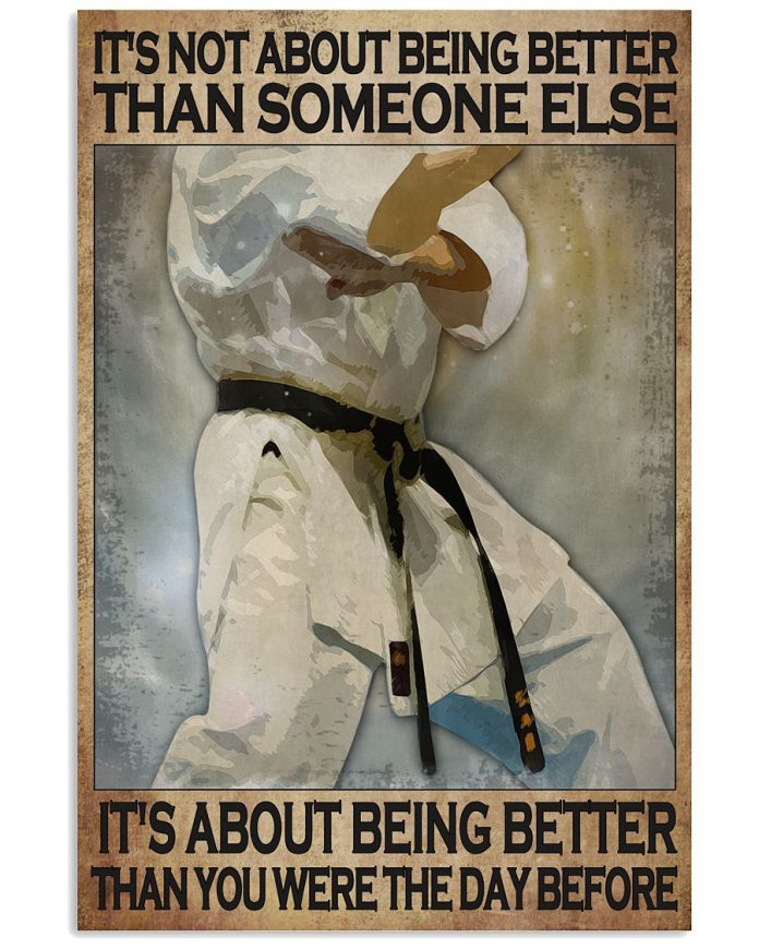 Karate-its-not-about-being-better-than-someone-else-poster