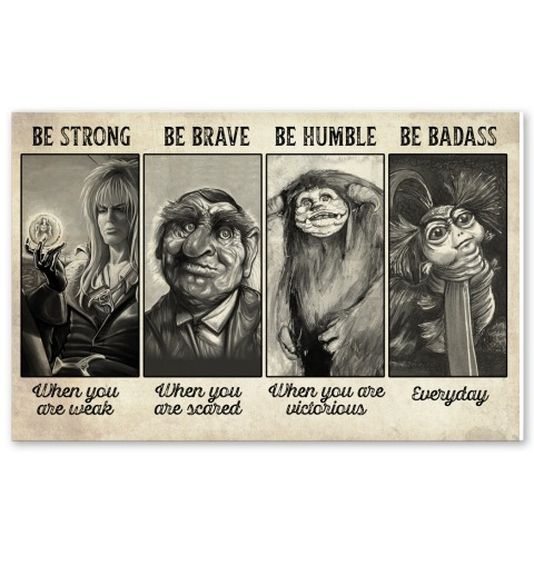 Labyrinth-1986-Be-strong-when-you-are-weak-be-brave-when-you-are-scared-poster
