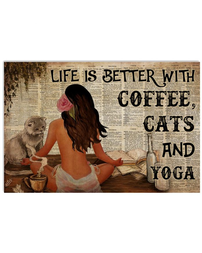 Life-Is-Better-With-Coffee-Cats-And-Yoga-Poster