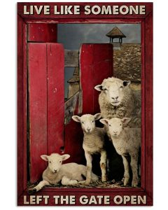 Live-like-someone-left-the-gate-open-Sheep-poster