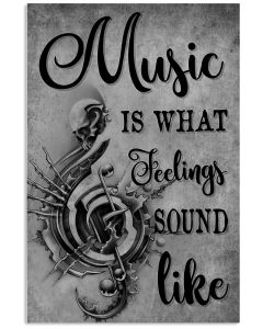 Music-Is-What-Feelings-Sound-Like-Poster