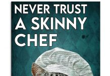 Never-Trust-A-Skinny-Chef-Poster
