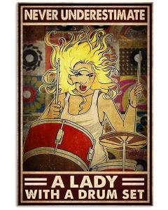 Never-underestimate-a-lady-with-a-drum-set-poster