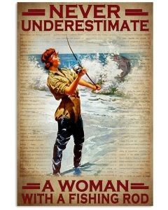Never-underestimate-a-woman-with-a-fishing-rod-poster