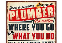 Once-A-Plumber-Always-A-Plumber-No-Matter-Where-You-Go-Or-What-You-Do-Poster