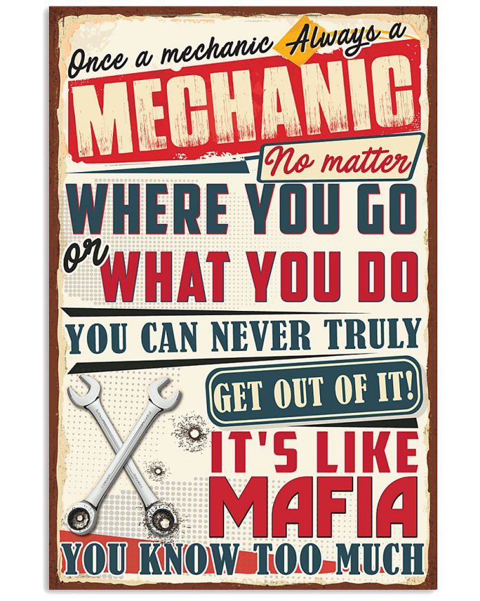 Once-a-mechanic-Always-a-mechanic-no-matter-where-you-go-poster