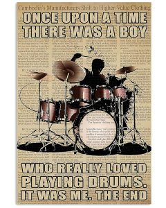 Once-upon-a-time-there-was-a-boy-who-really-loved-playing-drums-It-was-me-poster