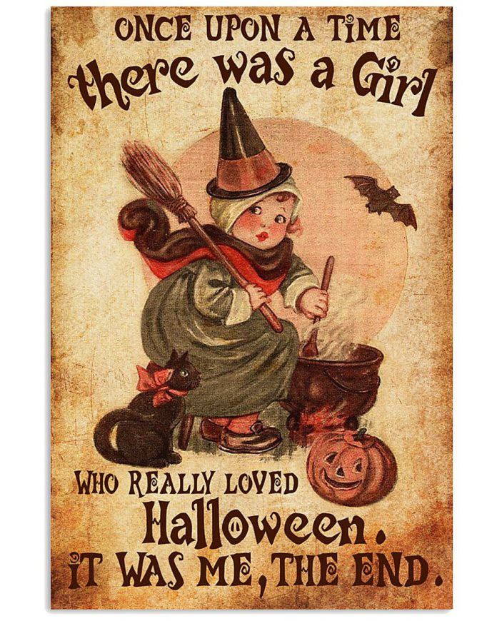 Once-upon-a-time-there-was-a-girl-who-really-loved-Halloween-It-was-me-poster