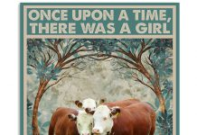 Once-upon-a-time-there-was-a-girl-who-really-loved-Herefords-It-was-me-poster