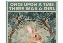 Once-upon-a-time-there-was-a-girl-who-really-loved-Rabbit-That-was-me-poster