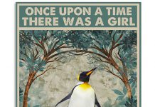 Once-upon-a-time-there-was-a-girl-who-really-loved-penguins-That-was-me-poster