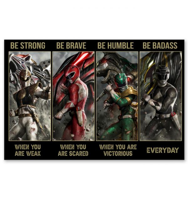 Power-Rangers-Be-strong-when-you-are-weak-Be-brave-when-you-are-scared-poster-600x635