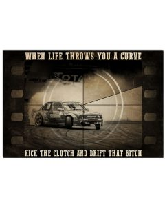 Racing-When-Life-Throws-You-A-Curve-Kick-The-Clutch-And-Drift-That-Bitch-Poster