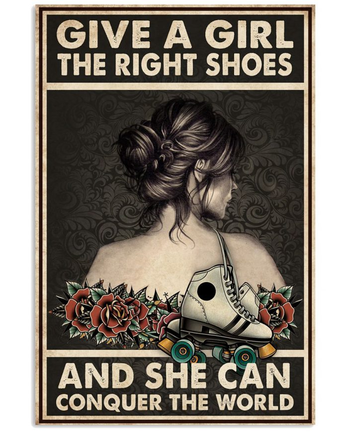 Roller-Skating-Give-a-girl-the-right-shoes-and-she-can-conquer-the-world-poster