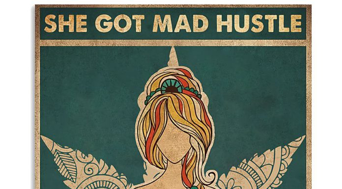She-Got-Mad-Hustle-And-A-Dope-Soul-Poster