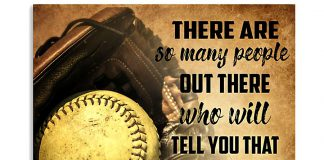 Softball-There-are-so-many-people-out-there-and-say-watch-me-poster