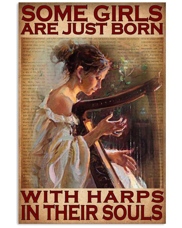 Some-girls-are-just-born-with-harps-in-their-souls-poster
