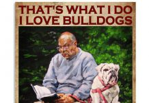 Thats-what-I-do-I-love-bulldogs-I-read-books-and-I-know-things-poster-510x638