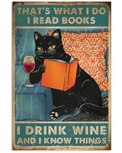 Thats-what-I-do-I-read-books-I-drink-wine-and-I-know-things-poster