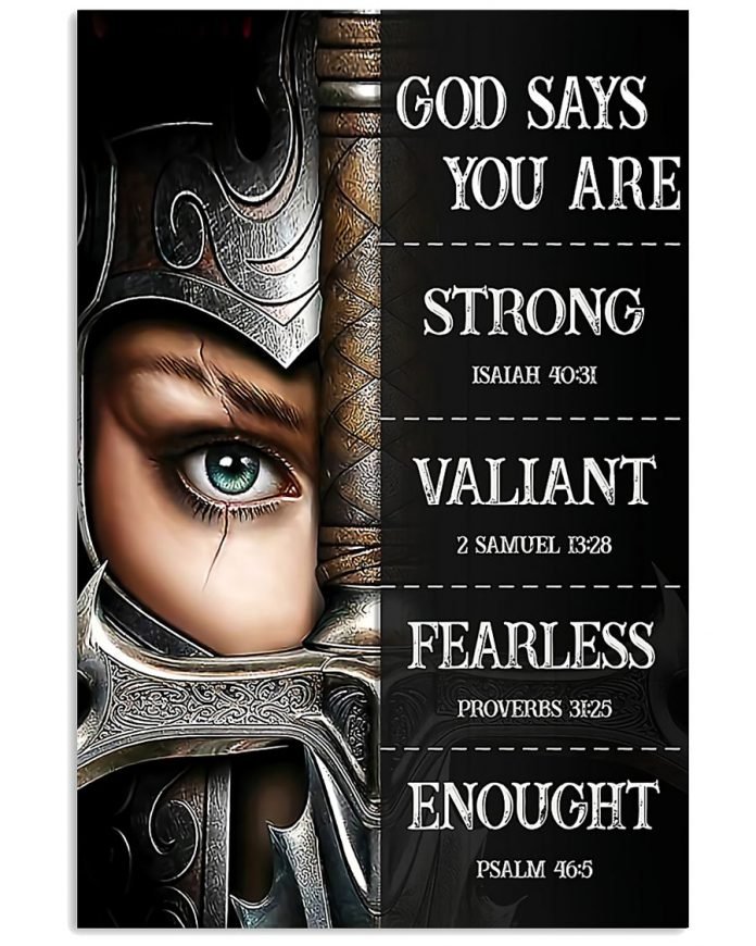 The-Woman-Warrior-God-says-you-are-strong-valiant-fearless-enough-posterz
