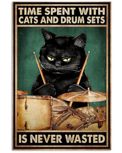 Time-spent-with-cats-and-drum-sets-is-never-wasted-poster