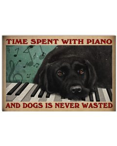 Time-spent-with-piano-and-dogs-is-never-wasted-poster