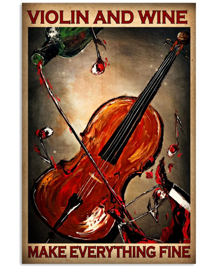 Violin-and-wine-make-everything-fine-poster