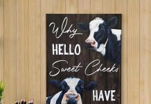 Why-Hello-Sweet-Cheeks-Have-A-Seat-Dairy-Cattle-Poster-1