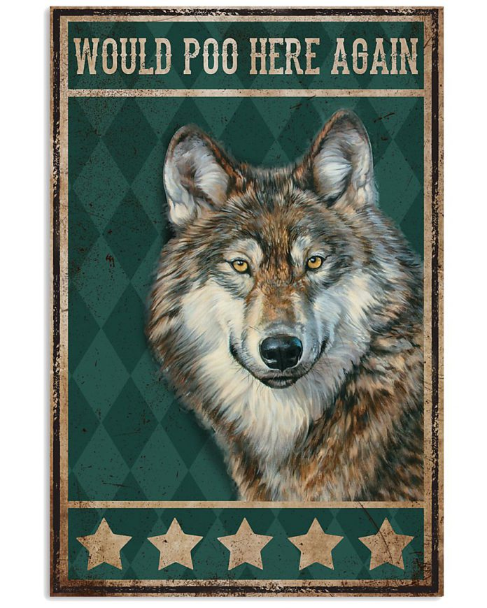 Would-Poo-Here-Again-Wolf-Poster