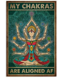 Yoga-My-Chakras-Are-Aligned-AF-Poster