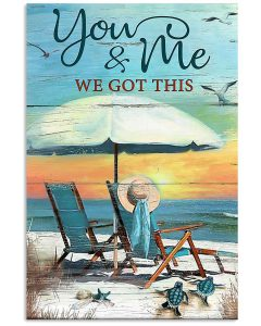 beach-You-And-Me-We-Got-This-Poster