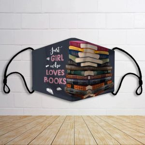 just-a-girl-who-loves-books-face-mask
