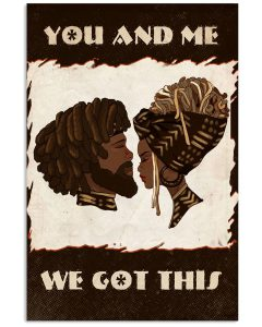 African-Couple-You-And-Me-We-Got-This-Poster
