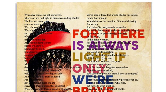 Amanda-Gorman-For-there-is-always-light-if-only-were-brave-enough-to-see-it-if-only-weare-brave-enough-to-be-it-book-art-poster