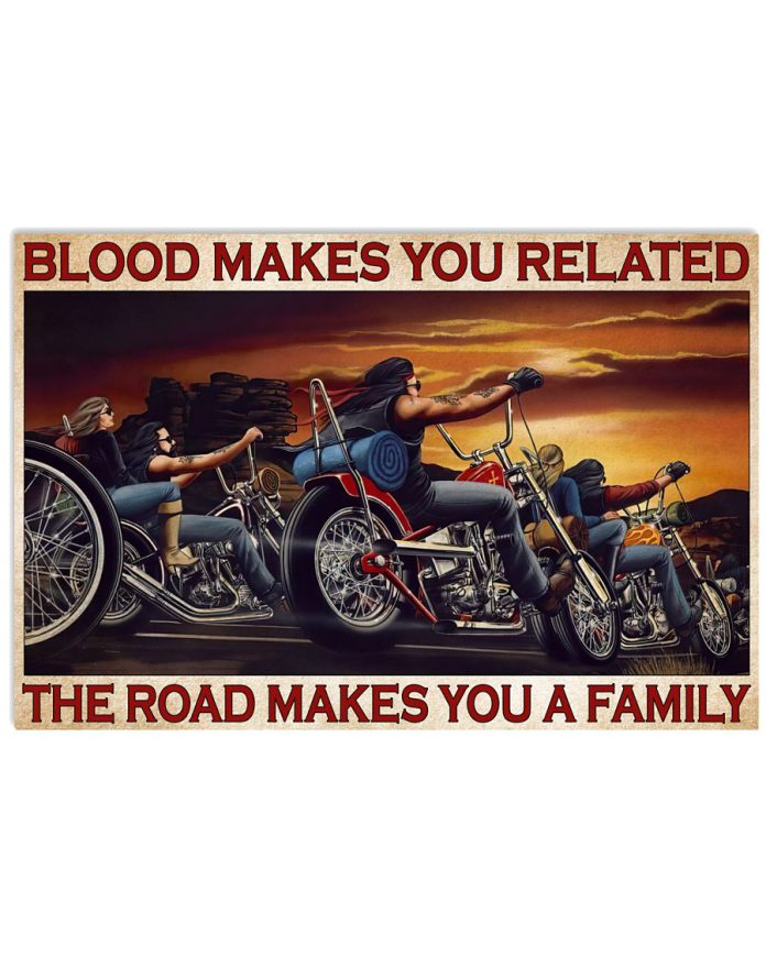 Blood-Makes-You-Related-The-Road-Makes-You-Family-Poster