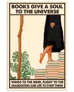 Books-Give-A-Soul-To-The-Universe-Wings-To-The-Mind-Poster