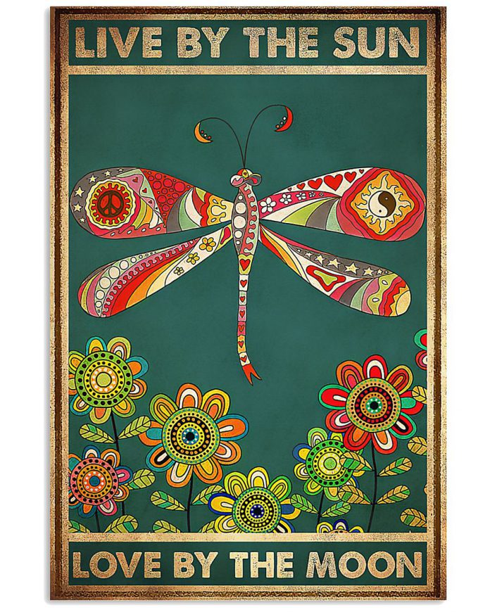 Dragonfly-Live-By-The-Sun-Love-By-The-Moon-Poster