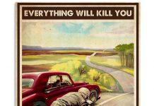 Every-Thing-Will-Kill-You-So-Choose-Something-Fun-Motorcycle-Car-Racing-Poster