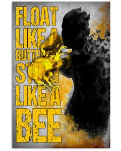 Float-Like-A-Butterfly-Sting-Like-A-Bee-Poster