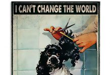 Hairdresser-I-Cant-Change-The-World-But-I-Can-Change-Your-Hair-Poster
