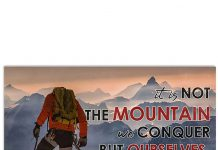 Hiking-It-Is-Not-The-Mountain-We-Conquer-But-Ourselves-Poster
