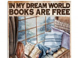 In-my-dream-world-books-are-free-and-reading-makes-you-thin-poster