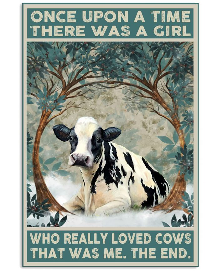 Once-Upon-A-Time-There-Was-A-Girl-Who-Really-Loved-Cows-That-Was-Me-Poster