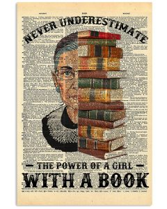 RBG-Never-Underestimate-The-Power-Of-A-Girl-With-A-Book-Poster